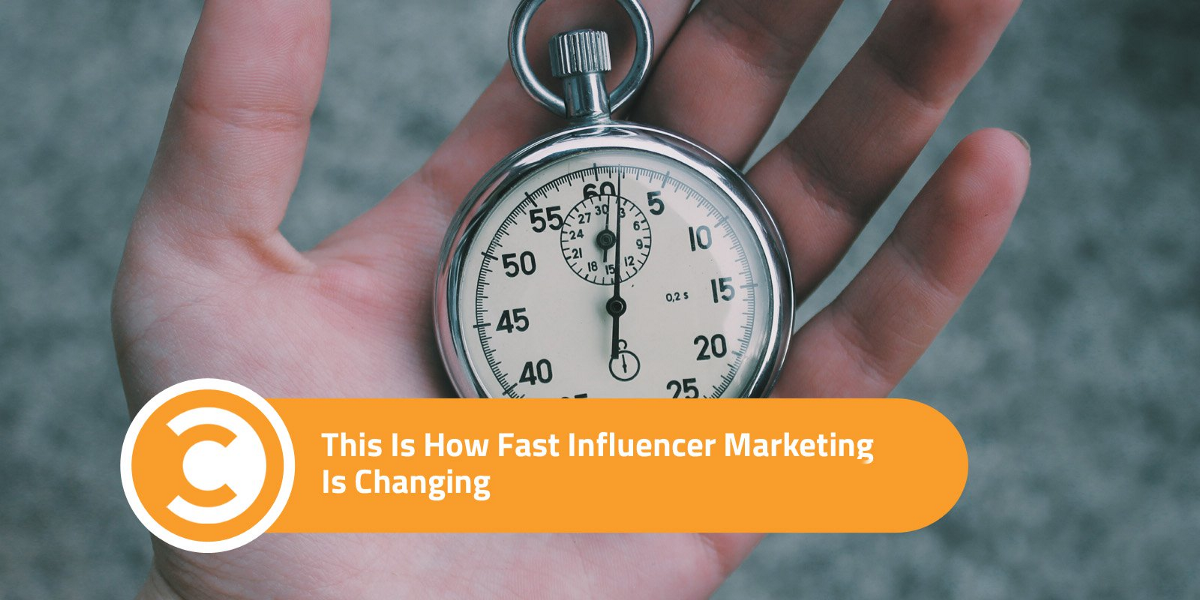 How Fast Influencer Marketing Changing